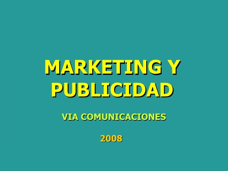 MARKETING Y PUBLICIDAD VIA COMUNICACIONES 2008