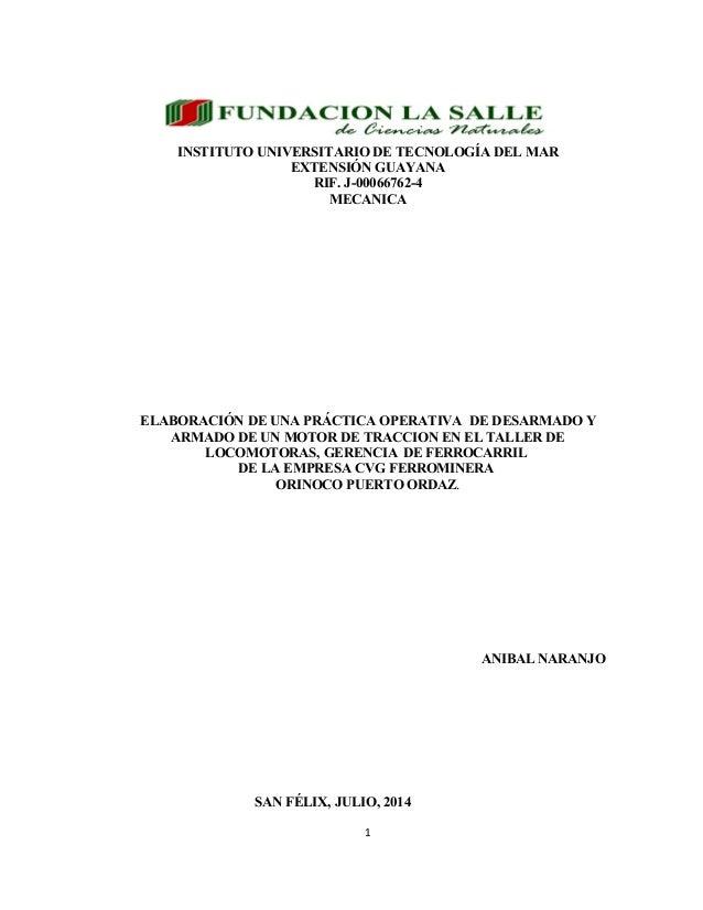 INSTITUTO UNIVERSITARIO DE TECNOLOGÍA DEL MAR EXTENSIÓN GUAYANA RIF. J-00066762-4 MECANICA ELABORACIÓN DE UNA PRÁCTICA OPE...