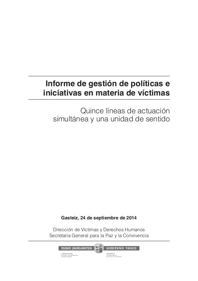 Informe de gestión de políticas e  iniciativas en materia de víctimas  Quince líneas de actuación  simultánea y una unidad...
