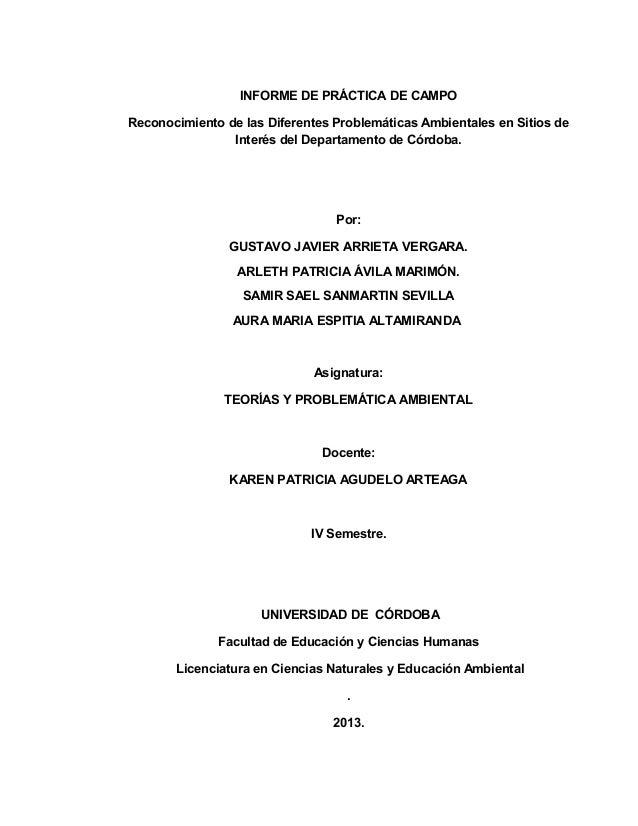 INFORME DE PRÁCTICA DE CAMPO Reconocimiento de las Diferentes Problemáticas Ambientales en Sitios de Interés del Departame...