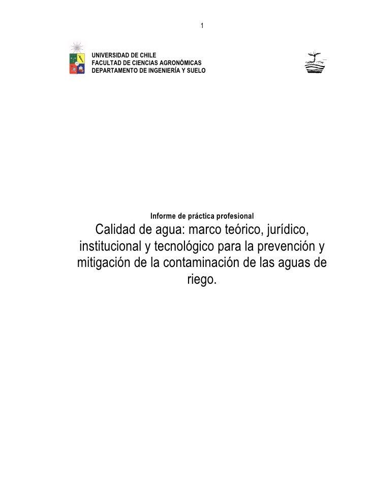 1      UNIVERSIDAD DE CHILE   FACULTAD DE CIENCIAS AGRONÓMICAS   DEPARTAMENTO DE INGENIERÍA Y SUELO                       ...