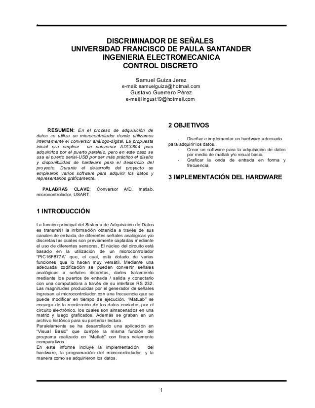 . DISCRIMINADOR DE SEÑALES UNIVERSIDAD FRANCISCO DE PAULA SANTANDER INGENIERIA ELECTROMECANICA CONTROL DISCRETO Samuel Gui...