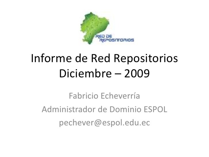 Informe De Red Repositorios    Diciembre 2009