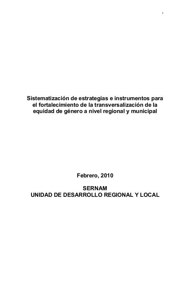 1  Sistematización de estrategias e instrumentos para el fortalecimiento de la transversalización de la equidad de género ...