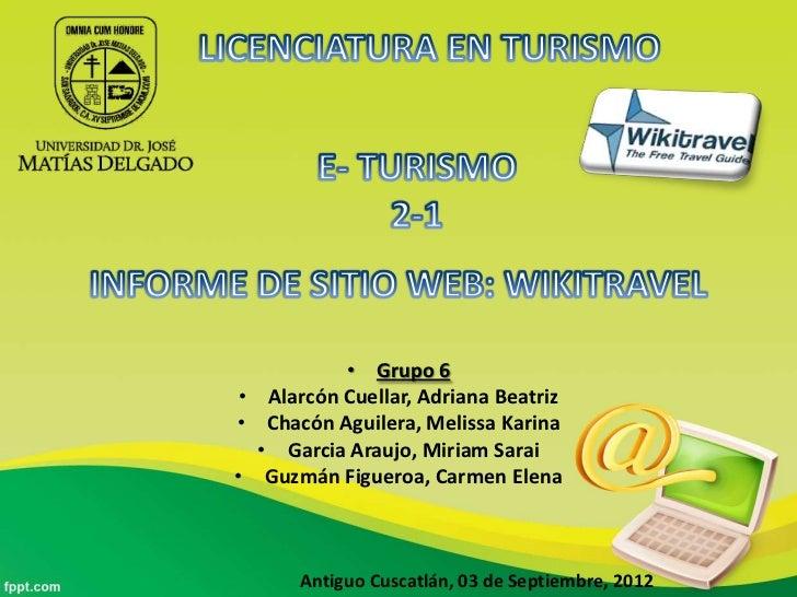 • Grupo 6• Alarcón Cuellar, Adriana Beatriz• Chacón Aguilera, Melissa Karina  • Garcia Araujo, Miriam Sarai• Guzmán Figuer...