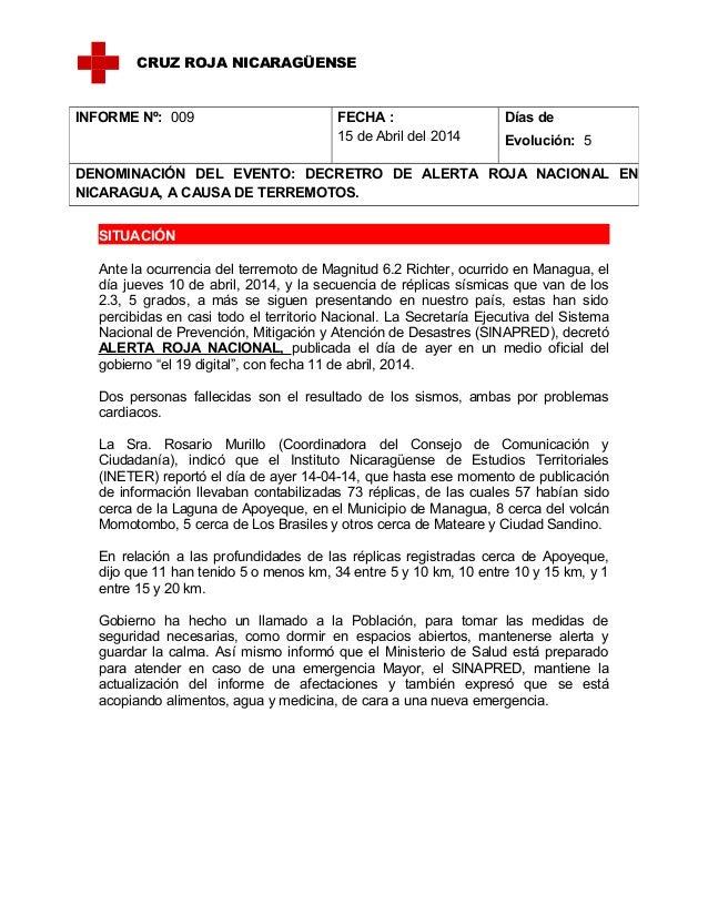 SITUACIÓN Ante la ocurrencia del terremoto de Magnitud 6.2 Richter, ocurrido en Managua, el día jueves 10 de abril, 2014, ...