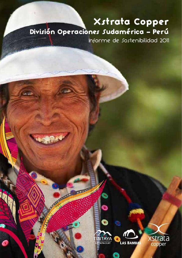 Xstrata CopperDivisión Operaciones Sudamérica - Perú                Informe de Sostenibilidad 2011