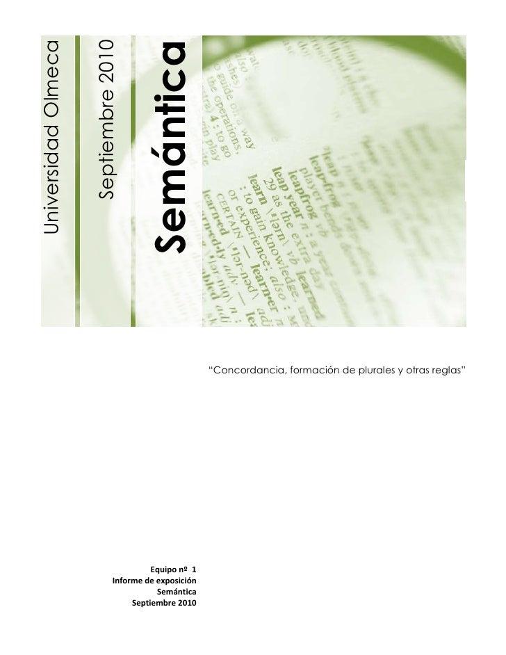 SemánticaUniversidad Olmeca                     Septiembre 2010                                                           ...