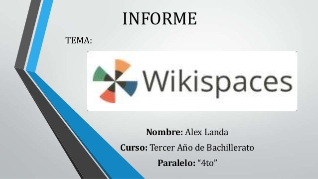 """INFORME TEMA: Nombre: Alex Landa Curso: Tercer Año de Bachillerato Paralelo: """"4to"""""""