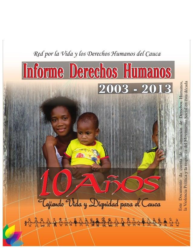 Informe Derechos Humanos en el Cauca  (2003- 2013)