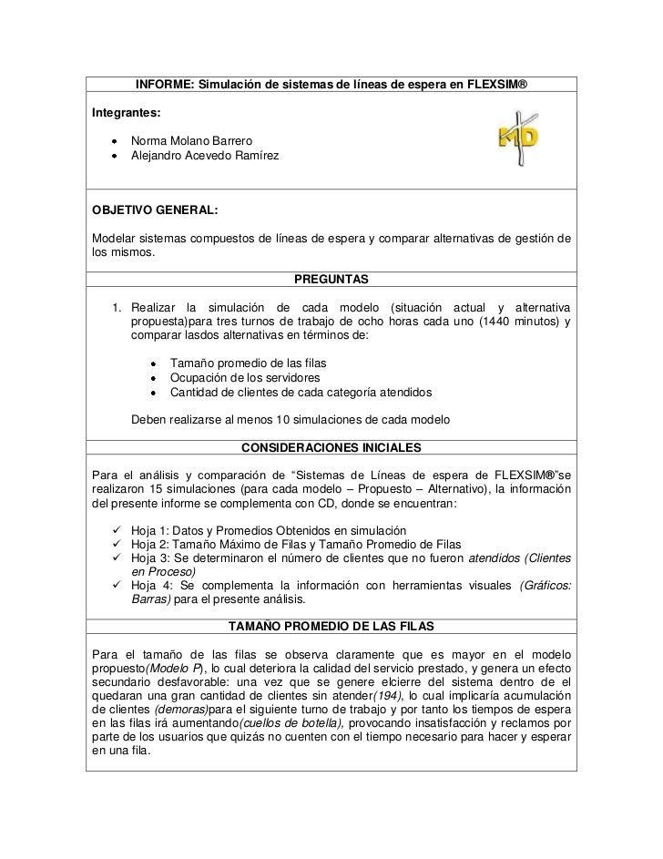 INFORME: Simulación de sistemas de líneas de espera en FLEXSIM®Integrantes:       Norma Molano Barrero       Alejandro Ace...