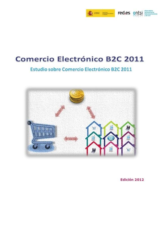 Estudio sobre el comercio electrónico B2C España 2011 - OCT12 (ONTSI)