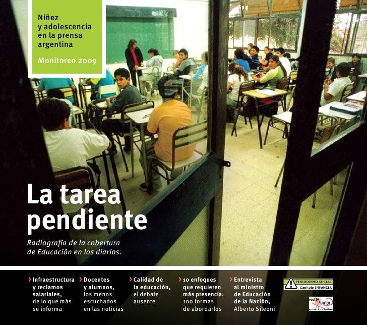 Niñez    y adolescencia    en la prensa    argentina    Monitoreo 2009     La tarea pendiente Radiografía de la cobertura ...