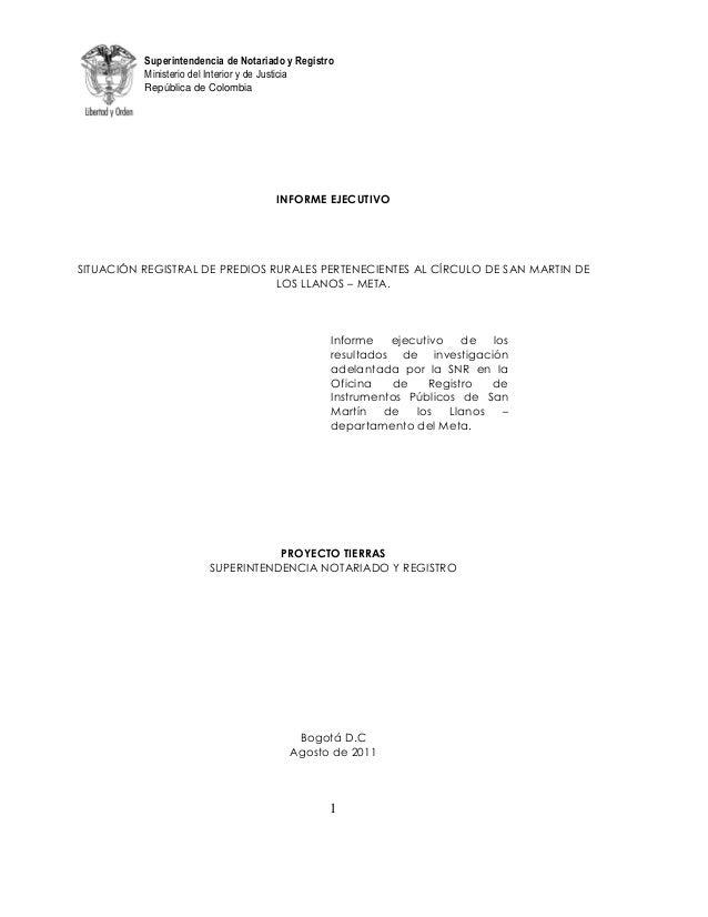 Superintendencia de Notariado y RegistroMinisterio del Interior y de JusticiaRepública de Colombia1INFORME EJECUTIVOSITUAC...