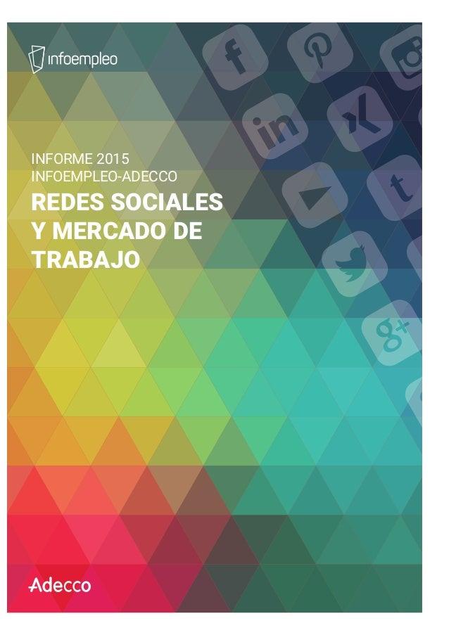 INFORME 2015 INFOEMPLEO-ADECCO REDES SOCIALES Y MERCADO DE TRABAJO