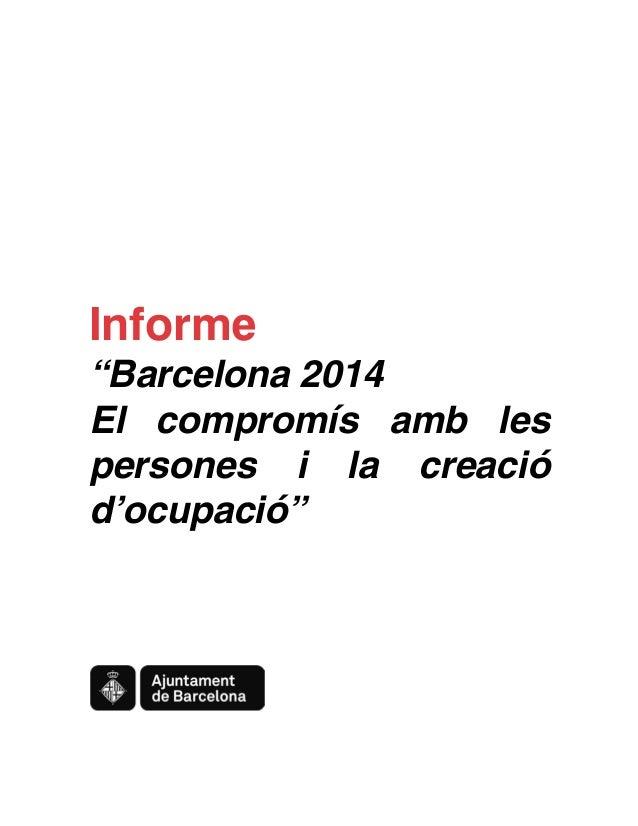 """Informe  """"Barcelona 2014 El compromís amb les persones i la creació d'ocupació"""""""