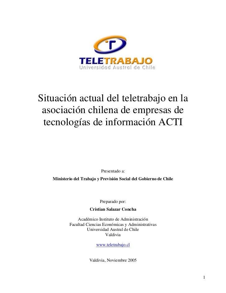 Situación actual del teletrabajo en la asociación chilena de empresas de tecnologías de información ACTI                  ...