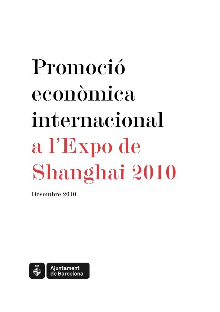 Promoció econòmica internacional a l'Expo de Shanghai 2010 Desembre 2010