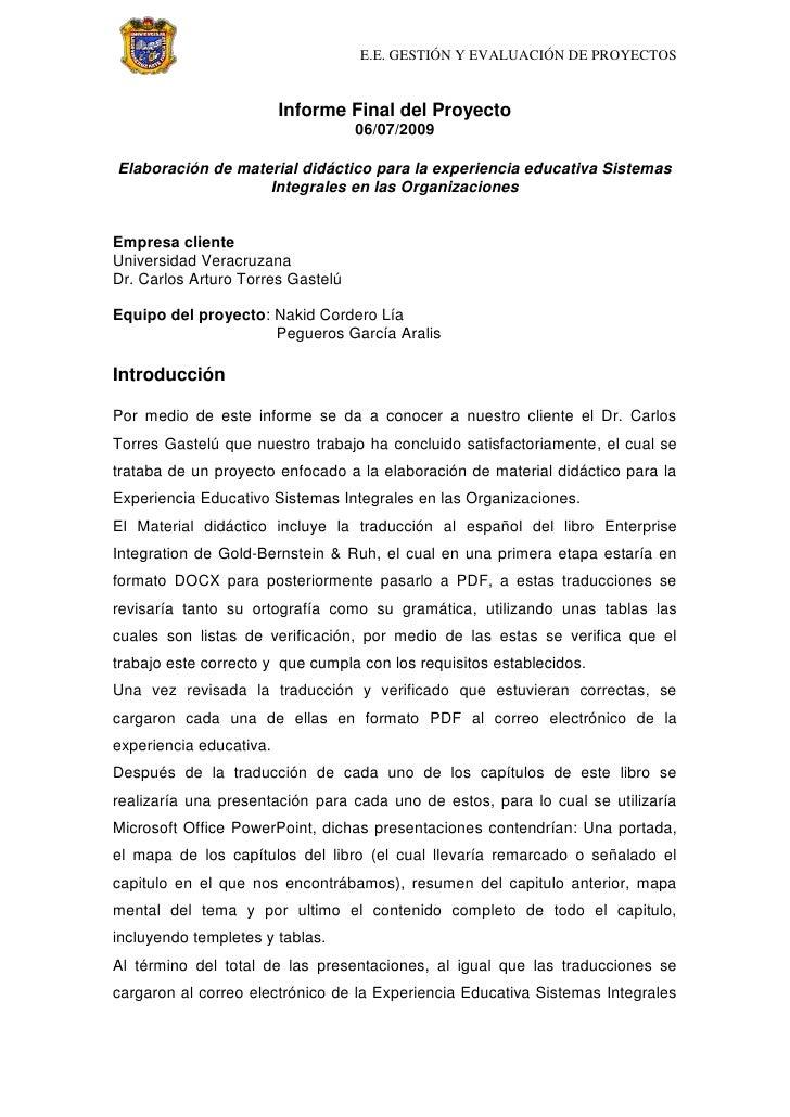 Informe Final del Proyecto<br />06/07/2009<br />Elaboración de material didáctico para la experiencia educativa Sistemas I...