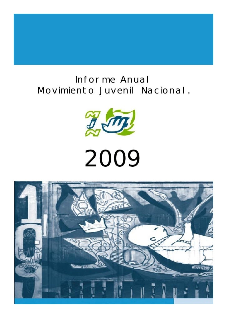 Informe Anual Movimiento Juvenil Nacional.             2009