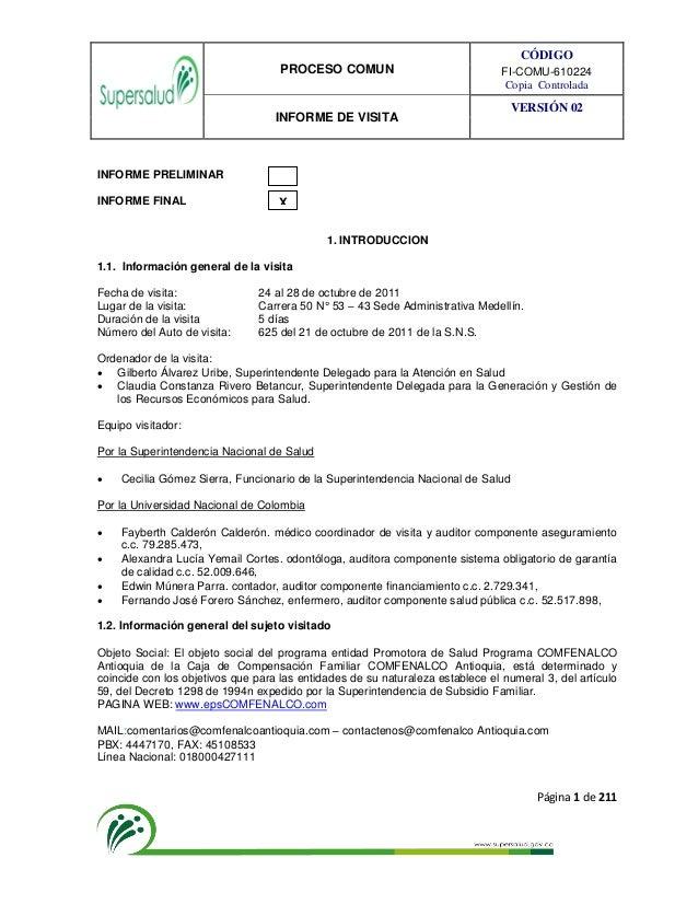 PROCESO COMUN CÓDIGO FI-COMU-610224 Copia Controlada INFORME DE VISITA VERSIÓN 02 Página 1 de 211 INFORME PRELIMINAR INFOR...