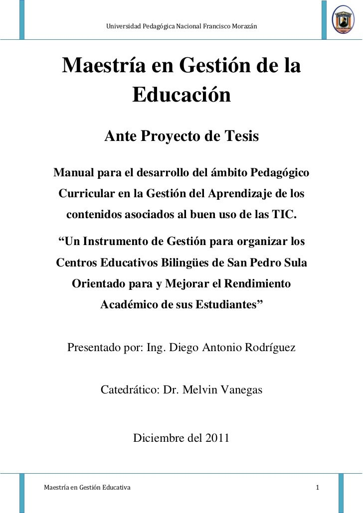 Universidad Pedagógica Nacional Francisco Morazán      Maestría en Gestión de la             Educación                    ...