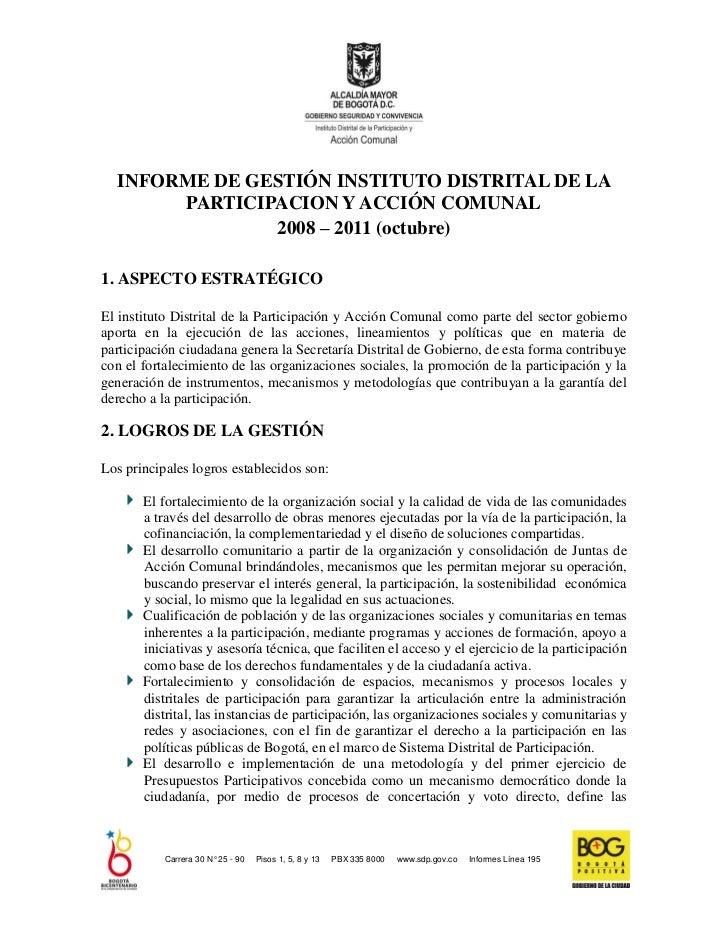 INFORME DE GESTIÓN INSTITUTO DISTRITAL DE LA       PARTICIPACION Y ACCIÓN COMUNAL               2008 – 2011 (octubre)1. AS...