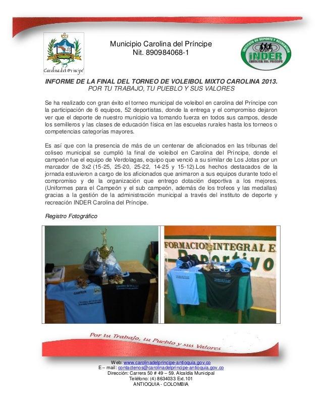 Municipio Carolina del Príncipe                                  Nit. 890984068-1INFORME DE LA FINAL DEL TORNEO DE VOLEIBO...