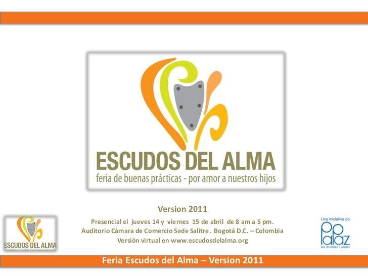 Version 2011  Presencial el jueves 14 y viernes 15 de abril de 8 am a 5 pm.Auditorio Cámara de Comercio Sede Salitre. Bogo...
