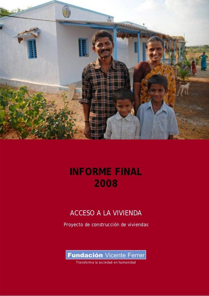 Informe Final 2008 - Proyecto de Construcción de viviendas