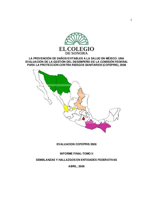 1  LA PREVENCIÓN DE DAÑOS EVITABLES A LA SALUD EN MÉXICO: UNA EVALUACIÓN DE LA GESTIÓN DEL DESEMPEÑO DE LA COMISIÓN ...