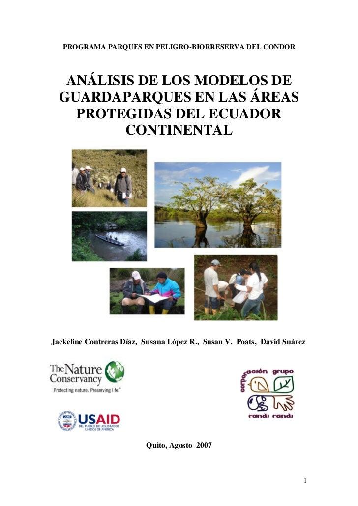 PROGRAMA PARQUES EN PELIGRO-BIORRESERVA DEL CONDOR   ANÁLISIS DE LOS MODELOS DE  GUARDAPARQUES EN LAS ÁREAS    PROTEGIDAS ...