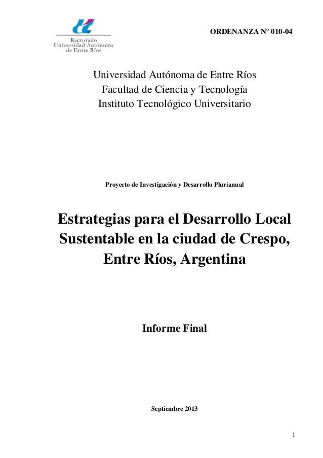 ORDENANZA Nº 010-04  Universidad Autónoma de Entre Ríos Facultad de Ciencia y Tecnología Instituto Tecnológico Universitar...