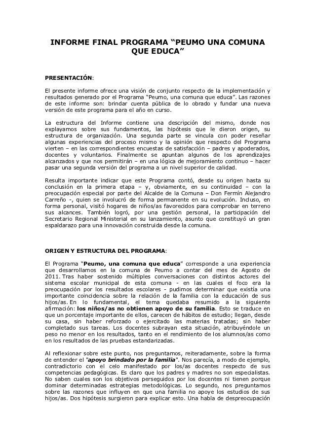 """INFORME FINAL PROGRAMA """"PEUMO UNA COMUNA                 QUE EDUCA""""PRESENTACIÓN:El presente informe ofrece una visión de c..."""