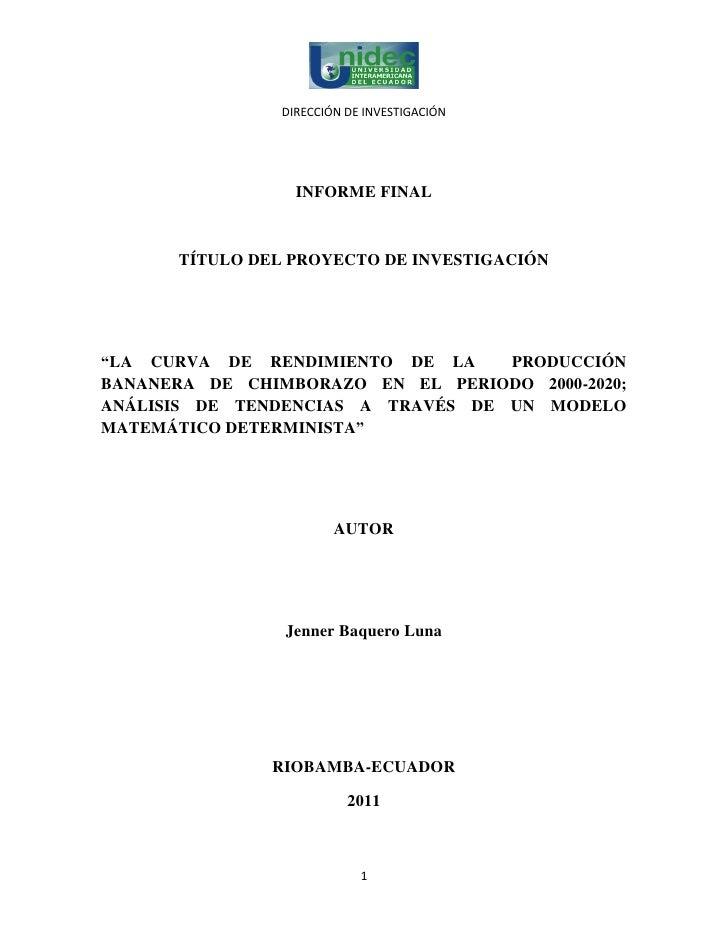 """DIRECCIÓN DE INVESTIGACIÓN                  INFORME FINAL      TÍTULO DEL PROYECTO DE INVESTIGACIÓN""""LA CURVA DE RENDIMIENT..."""