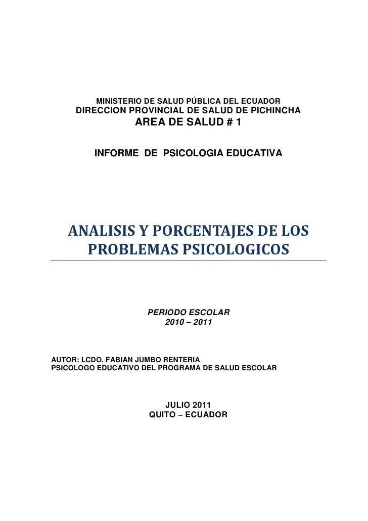 La psicologia educativa en Quito - Ecuador informe del año escolar 2010 - 2011