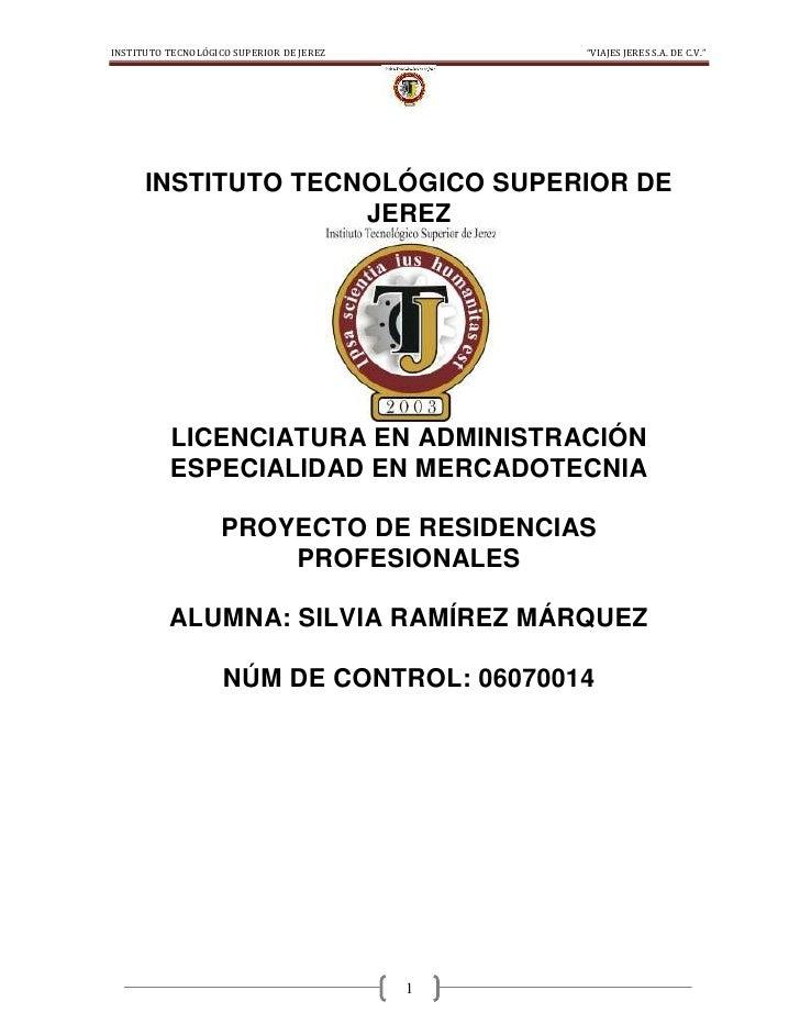 "INSTITUTO TECNOLÓGICO SUPERIOR DE JEREZ       ""VIAJES JERES S.A. DE C.V.""      INSTITUTO TECNOLÓGICO SUPERIOR DE          ..."