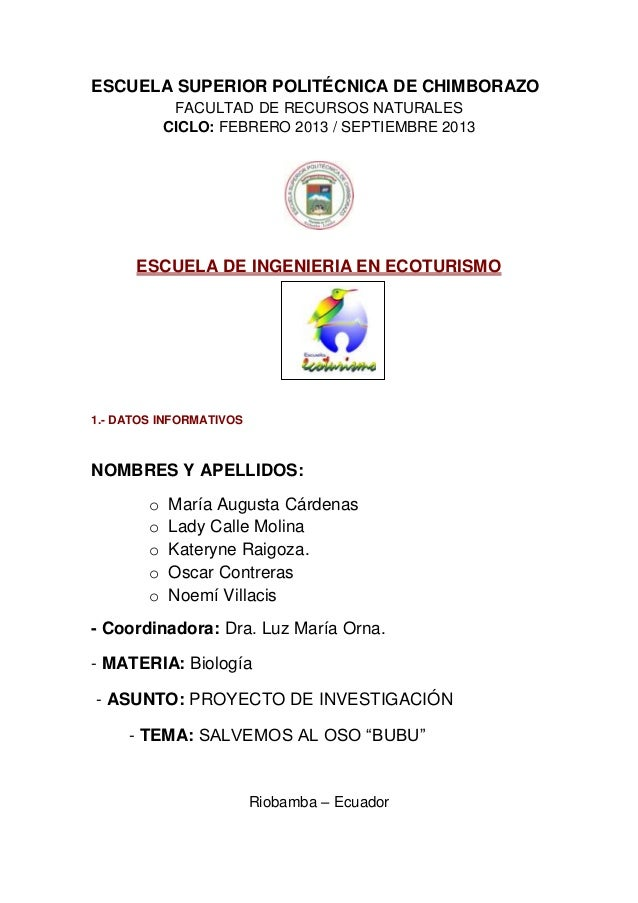 ESCUELA SUPERIOR POLITÉCNICA DE CHIMBORAZOFACULTAD DE RECURSOS NATURALESCICLO: FEBRERO 2013 / SEPTIEMBRE 2013ESCUELA DE IN...