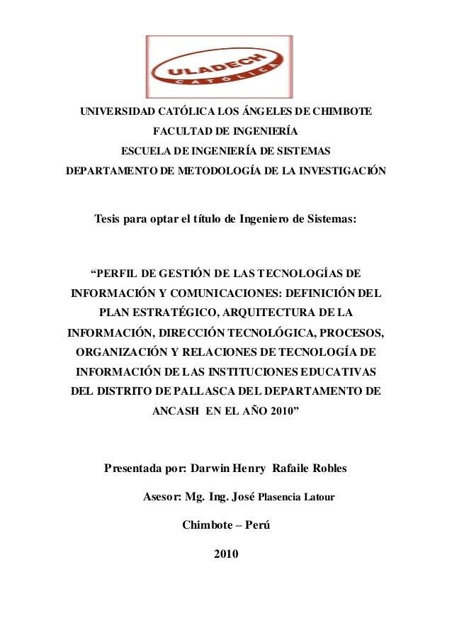 UNIVERSIDAD CATÓLICA LOS ÁNGELES DE CHIMBOTE FACULTAD DE INGENIERÍA ESCUELA DE INGENIERÍA DE SISTEMAS DEPARTAMENTO DE METO...