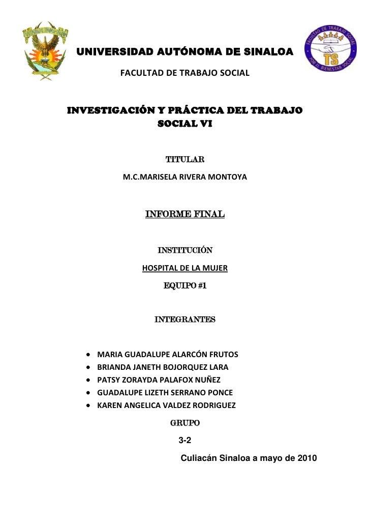 -647617-4704255145736-382960UNIVERSIDAD AUTÓNOMA DE SINALOA<br />FACULTAD DE TRABAJO SOCIAL<br />INVESTIGACIÓN Y PRÁCTICA ...
