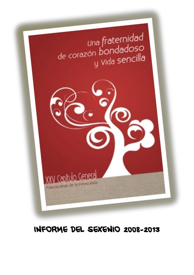 Informe general sexenio 2008 2013