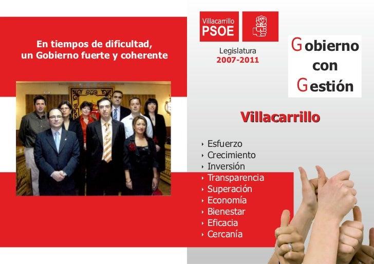 Villacarrillo   En tiempos de dificultad,un Gobierno fuerte y coherente                                        Legislatura...