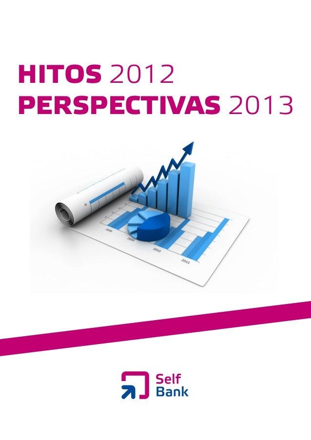 Self Bank, Informe hitos perspectivas 2013