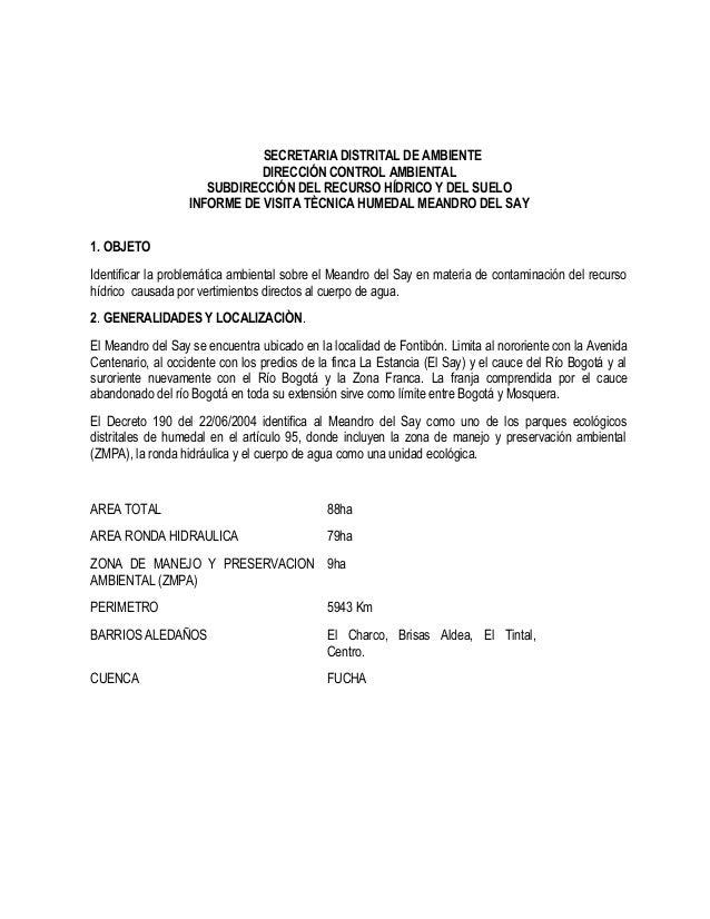 SECRETARIA DISTRITAL DE AMBIENTEDIRECCIÓN CONTROL AMBIENTALSUBDIRECCIÓN DEL RECURSO HÍDRICO Y DEL SUELOINFORME DE VISITA T...