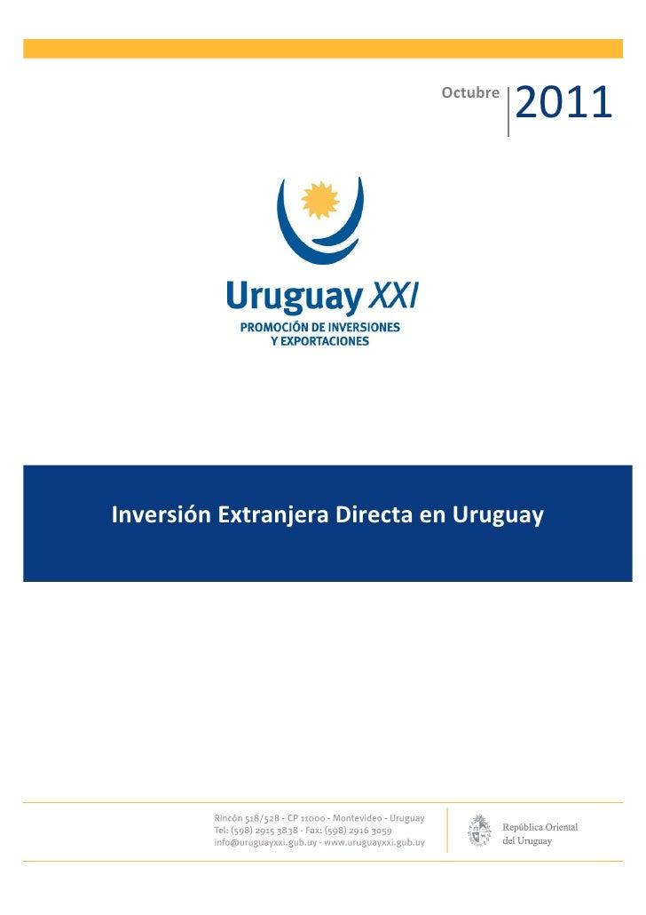 Octubre                                       2011Inversión Extranjera Directa en Uruguay