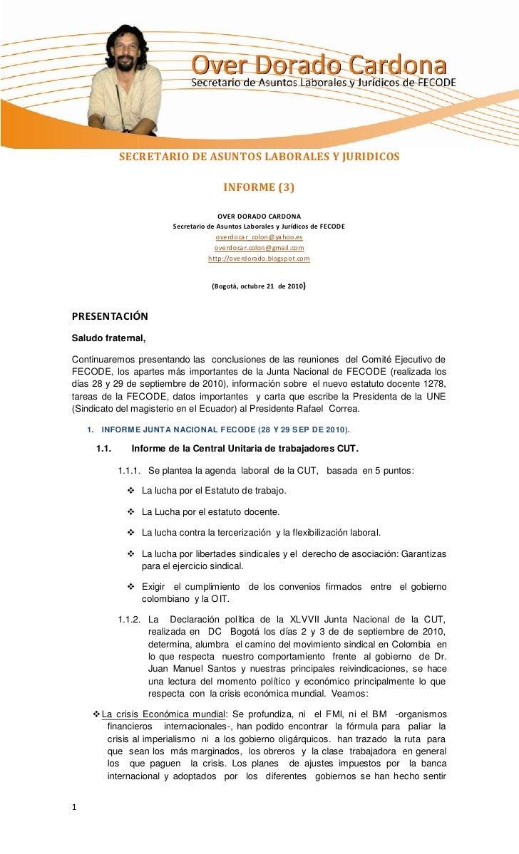SECRETARIO DE ASUNTOS LABORALES Y JURIDICOS                                       INFORME (3)                             ...