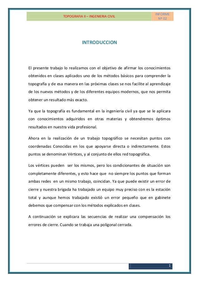 TOPOGRAFIA II – INGENIERIA CIVILINFORMENº 021INTRODUCCIONEl presente trabajo lo realizamos con el objetivo de afirmar los ...