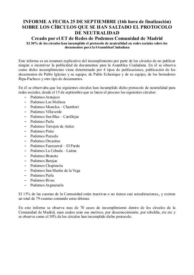 INFORME A FECHA 25 DE SEPTIEMBRE (16h hora de finalización) SOBRE LOS CÍRCULOS QUE SE HAN SALTADO EL PROTOCOLO DE NEUTRALI...