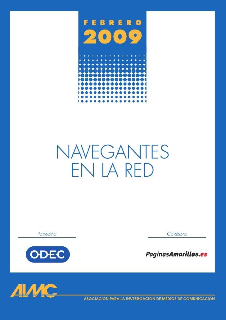 ASOCIACION PARA LA INVESTIGACION DE MEDIOS DE COMUNICACION     NAVEGANTES  EN LA RED   11ª encuesta AIMC a usuarios de Int...