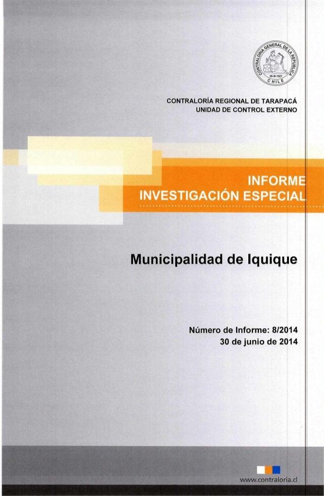 CONTRALORÍA REGIONAL DE TARAPACÁ UNIDAD DE CONTROL EXTERNO Número de Informe: 8/2014 30 de junio de 2014 1111 www.contralo...